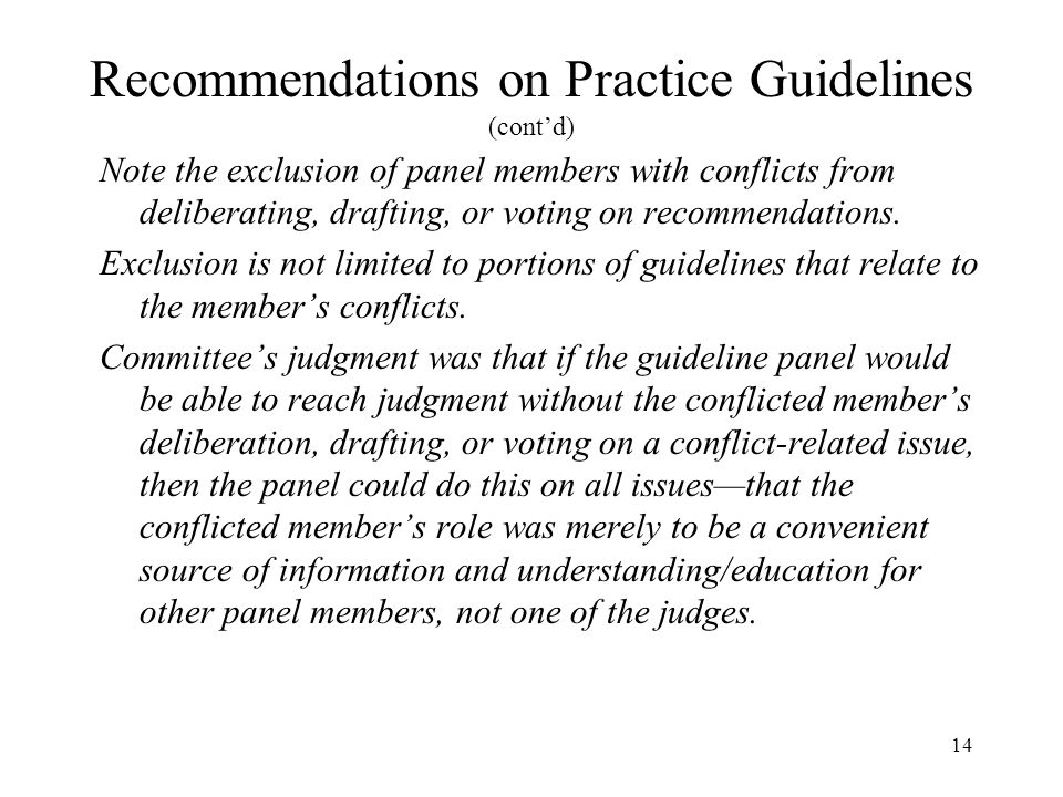 Recommendations on Practice Guidelines (cont'd)