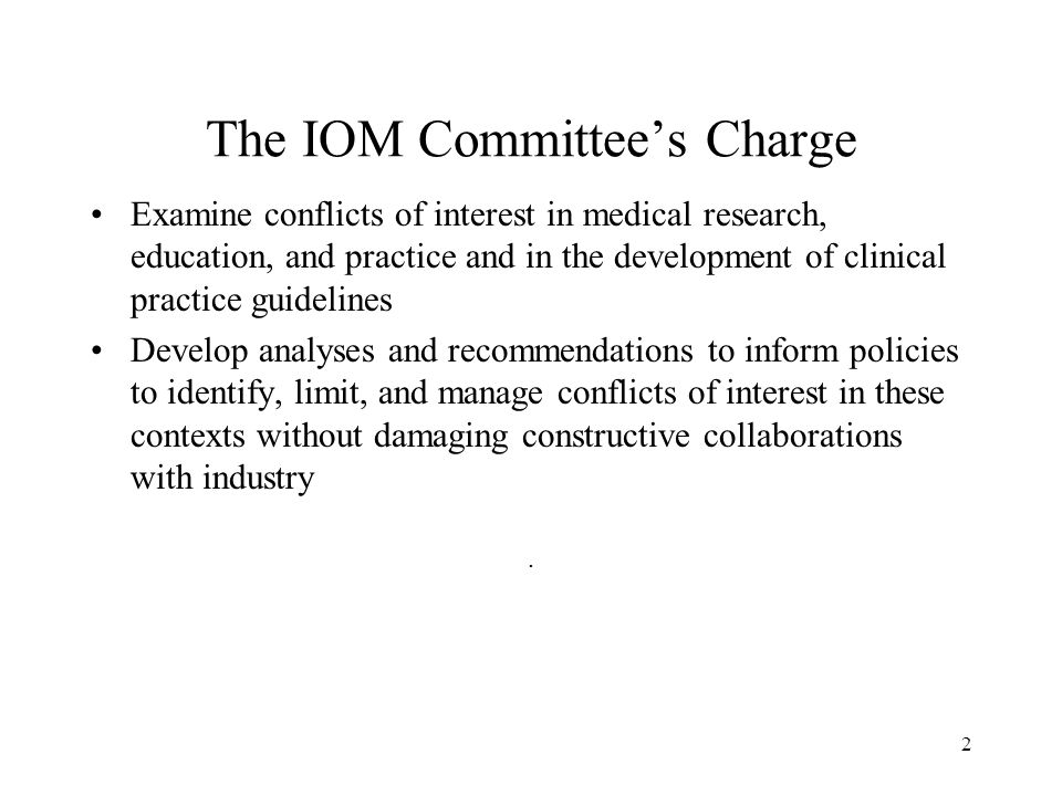 The IOM Committee's Charge