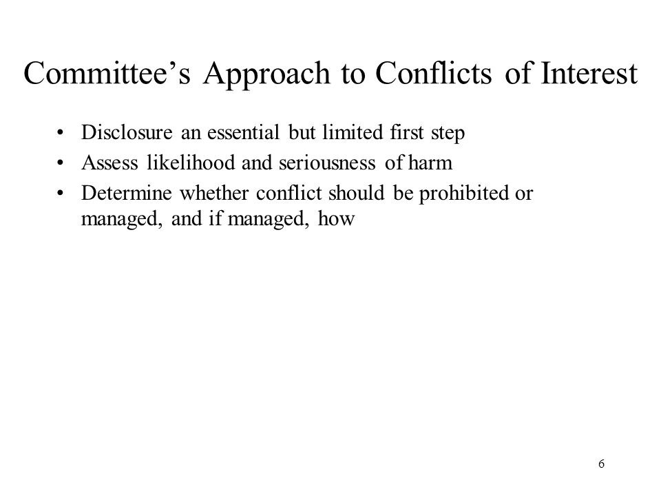 Committee's Approach to Conflicts of Interest