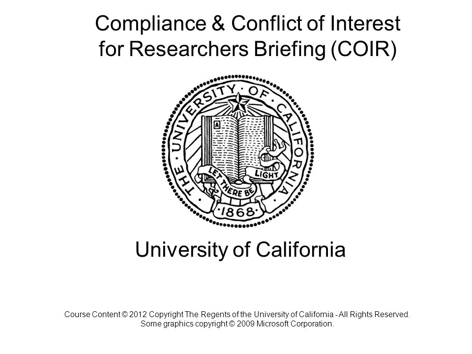 Compliance & Conflict of Interest for Researchers Briefing (COIR)
