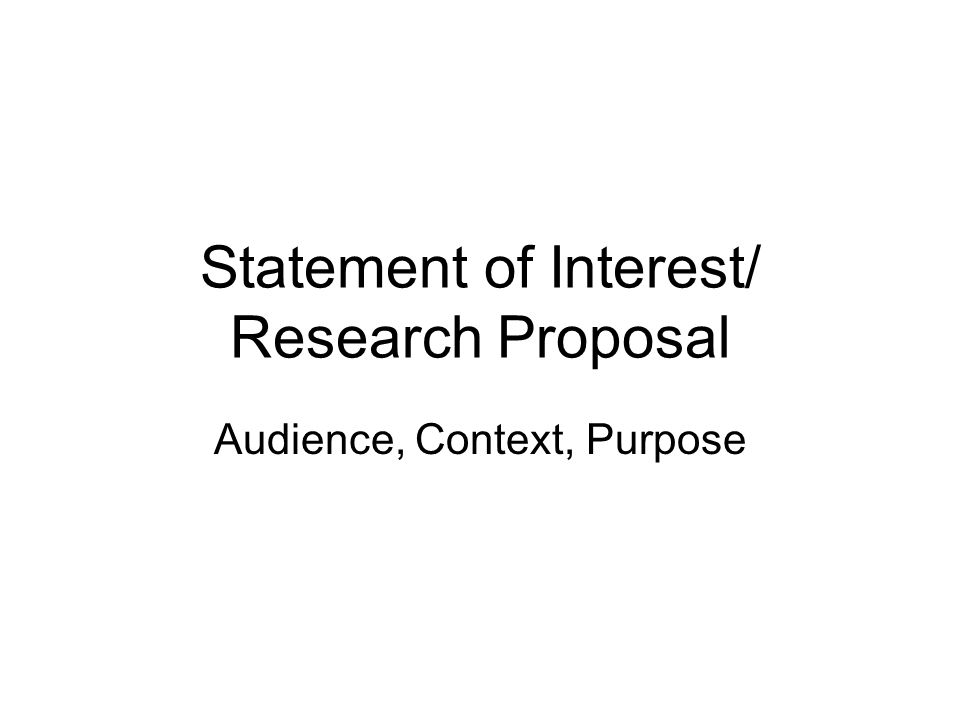 Statement Of Interest/ Research Proposal - Ppt Download