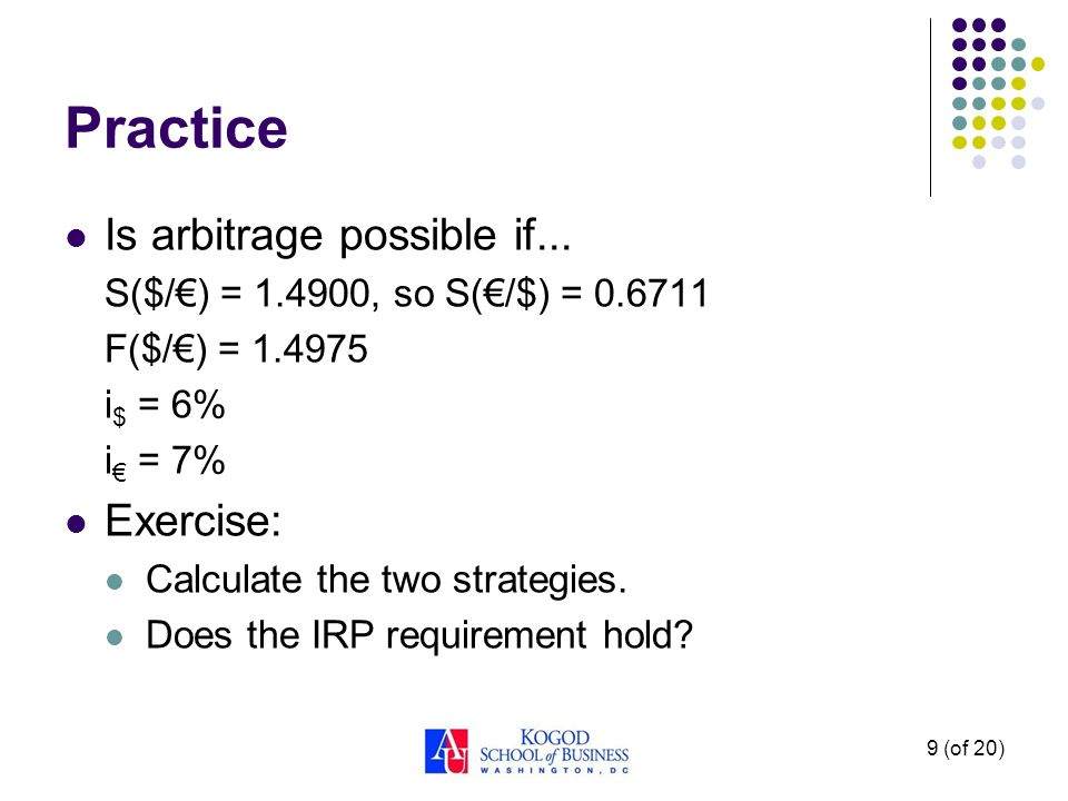 Practice Is arbitrage possible if... Exercise: