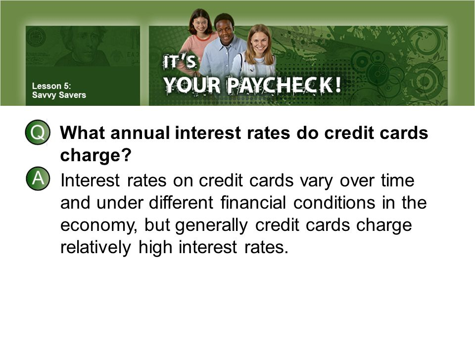 What annual interest rates do credit cards charge