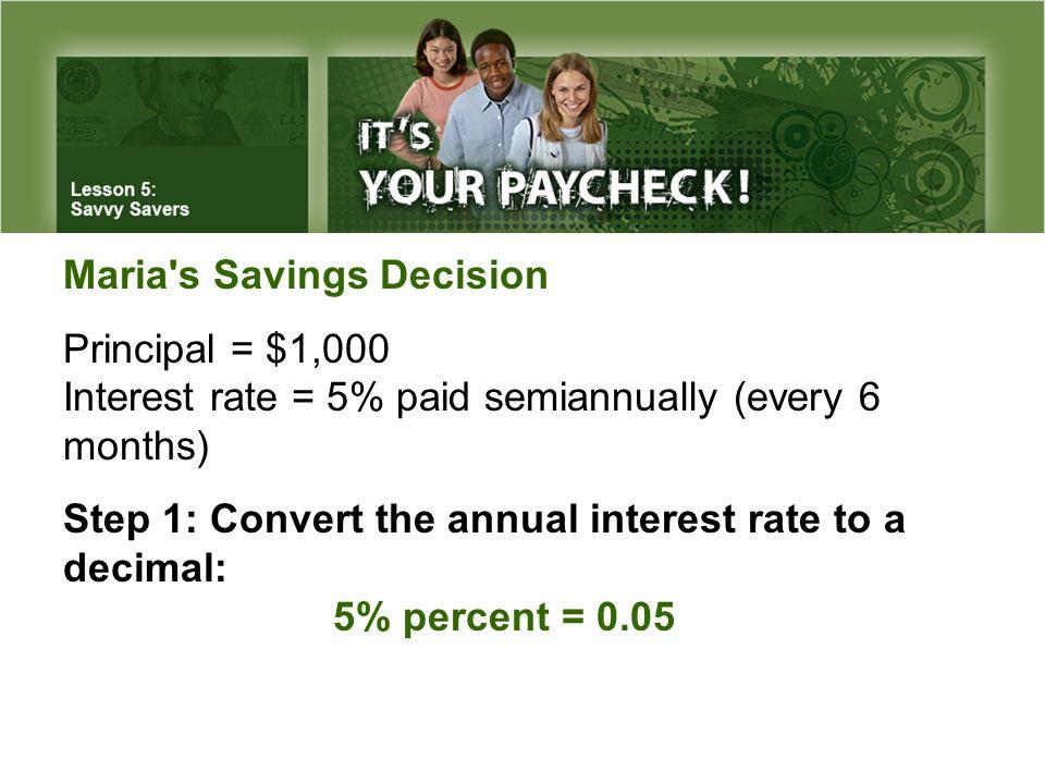 Maria s Savings Decision