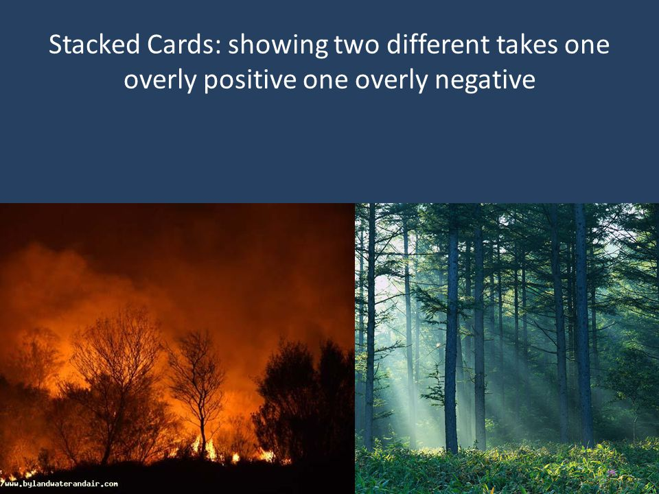 Stacked Cards: showing two different takes one overly positive one overly negative