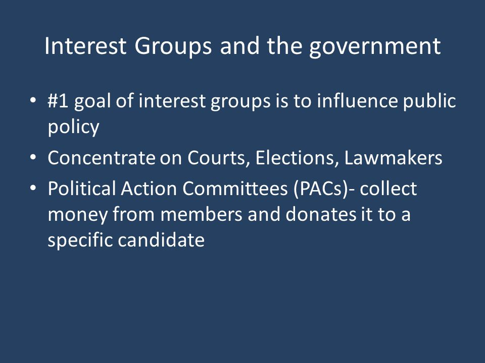 Interest Groups and the government