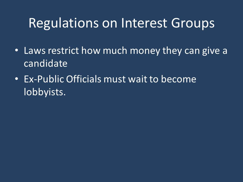 Regulations on Interest Groups