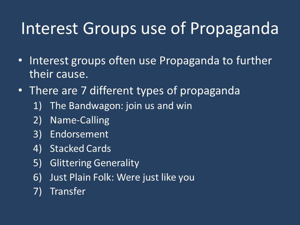 Interest Groups use of Propaganda