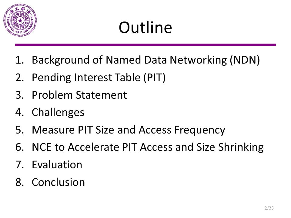 Outline Background of Named Data Networking (NDN)