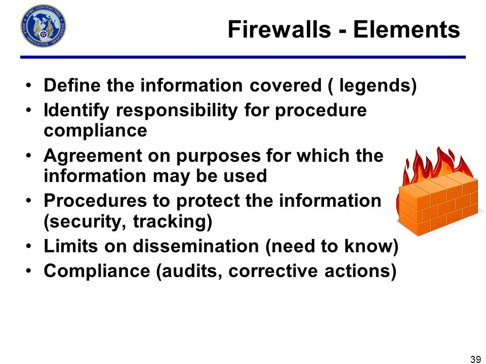 Firewalls - Elements Define the information covered ( legends)