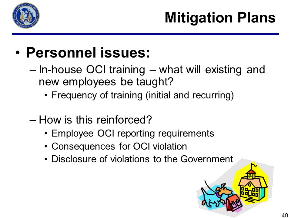 Mitigation Plans Personnel issues: