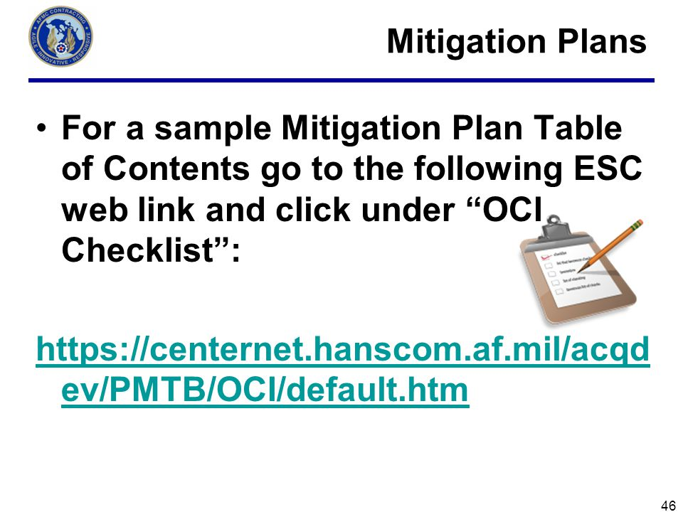Mitigation Plans For a sample Mitigation Plan Table of Contents go to the following ESC web link and click under OCI Checklist :