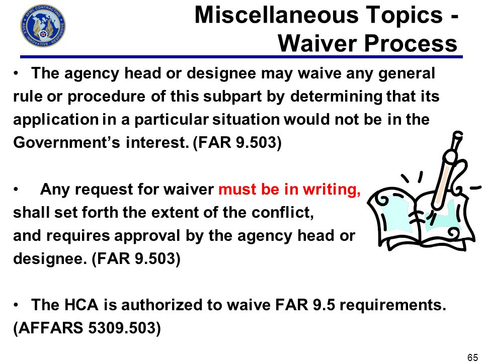 Miscellaneous Topics - Waiver Process
