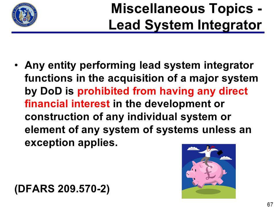 Miscellaneous Topics - Lead System Integrator