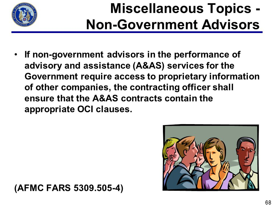 Miscellaneous Topics - Non-Government Advisors