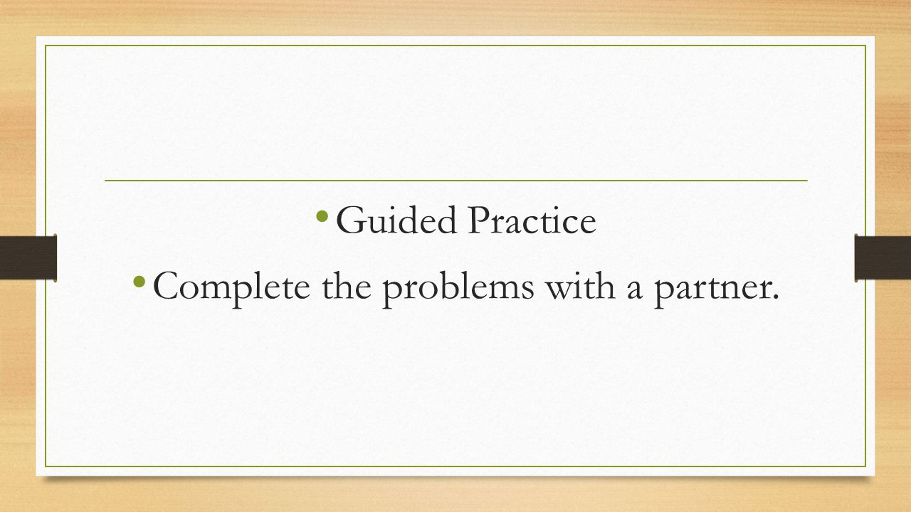 Complete the problems with a partner.