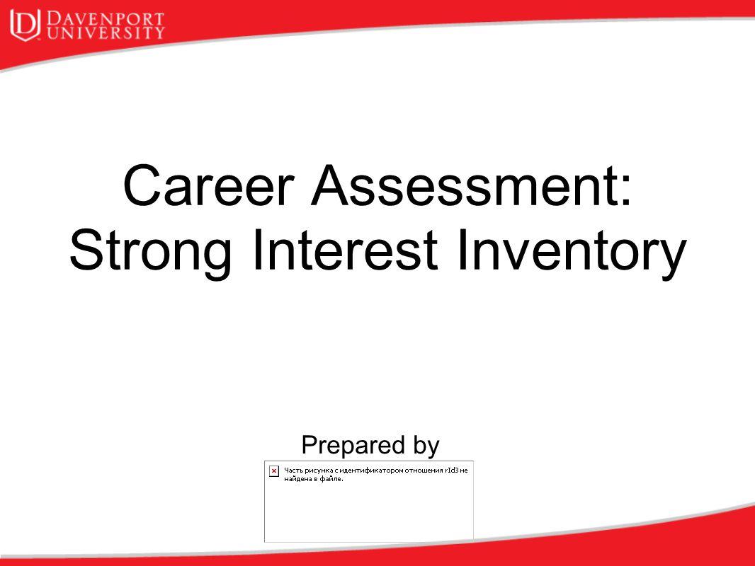 Career Assessment: Strong Interest Inventory