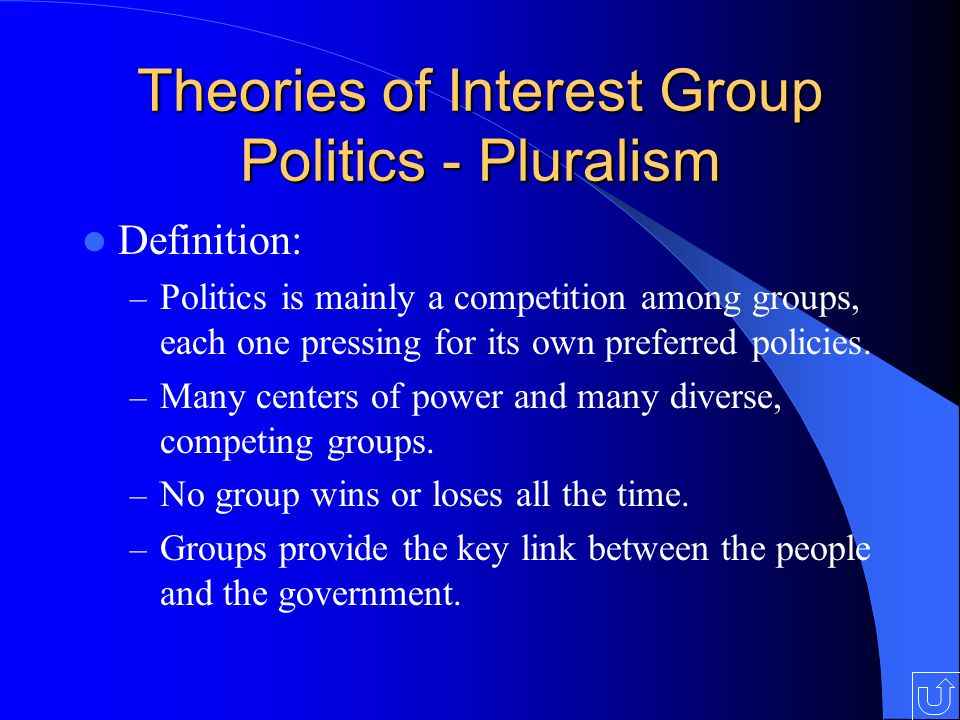 Theories of Interest Group Politics - Pluralism