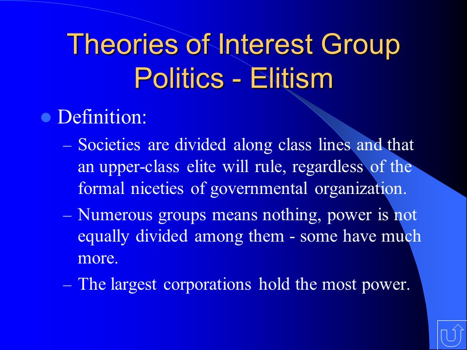 Theories of Interest Group Politics - Elitism