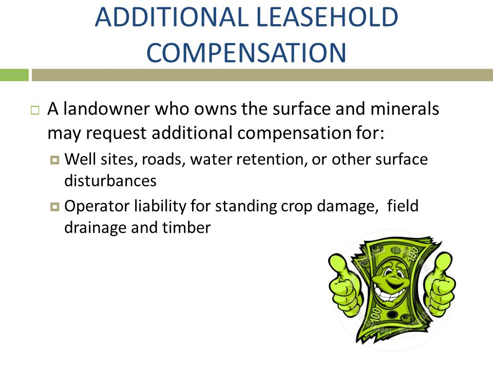 ADDITIONAL LEASEHOLD COMPENSATION