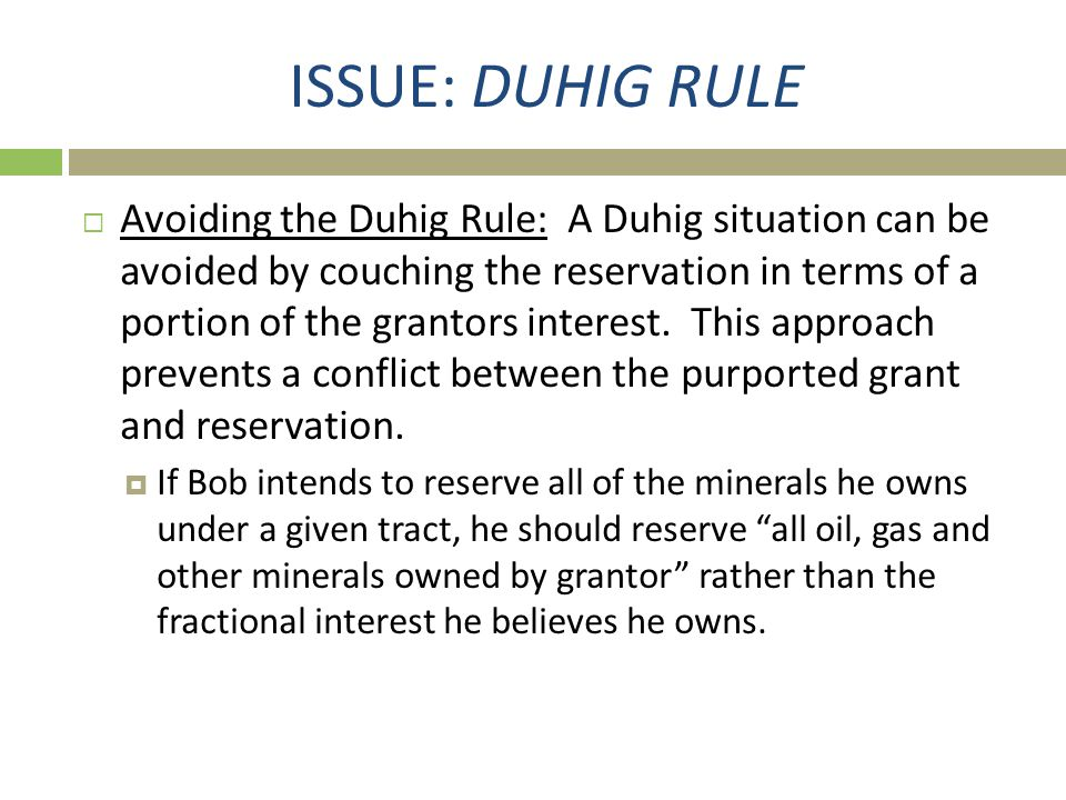 ISSUE: DUHIG RULE
