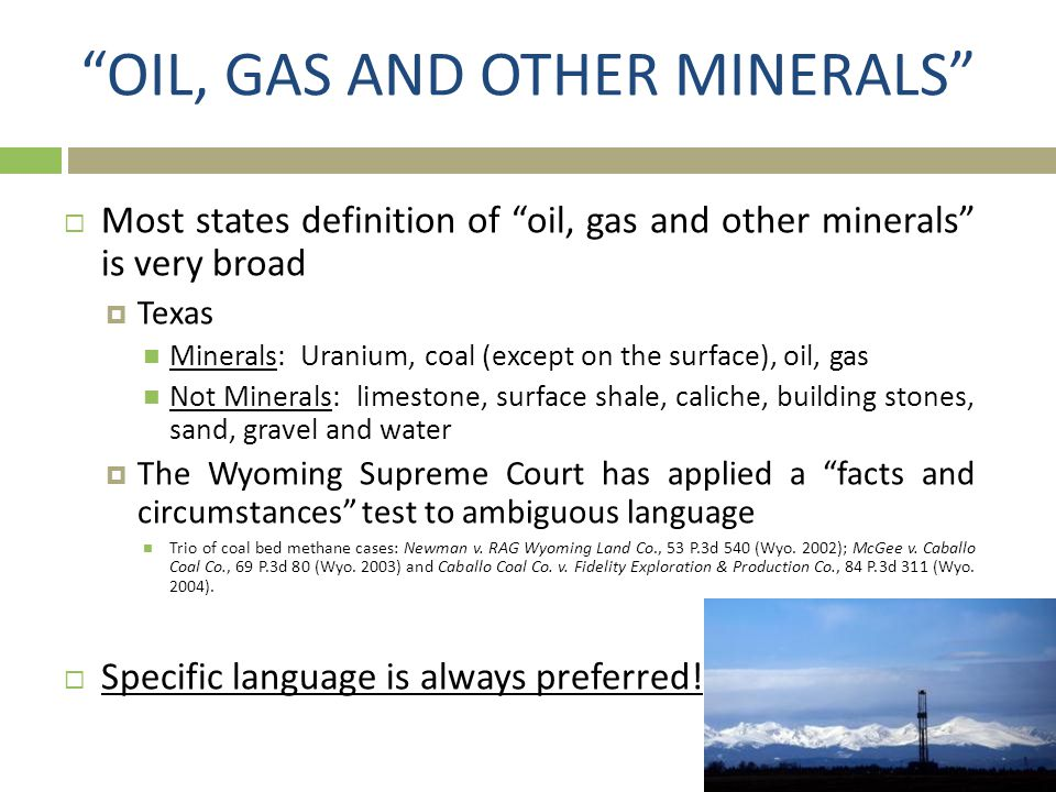 OIL, GAS AND OTHER MINERALS