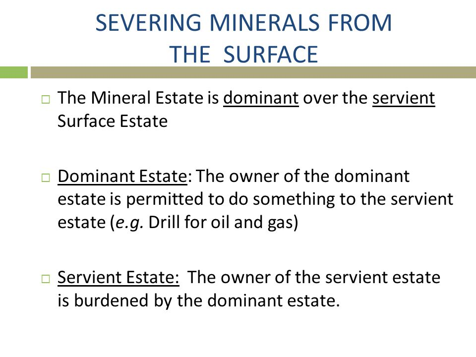 SEVERING MINERALS FROM THE SURFACE