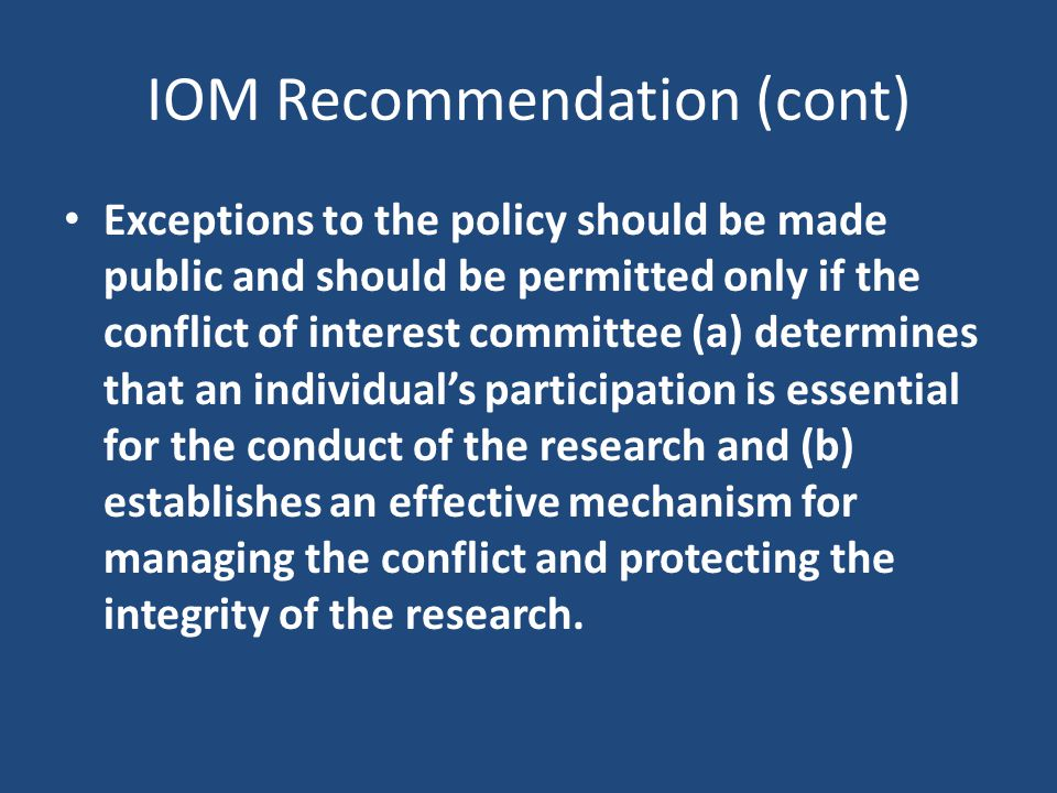 IOM Recommendation (cont)