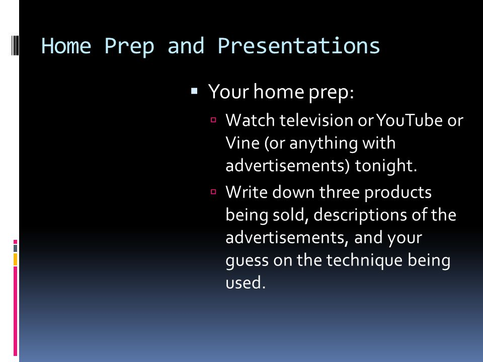 Home Prep and Presentations