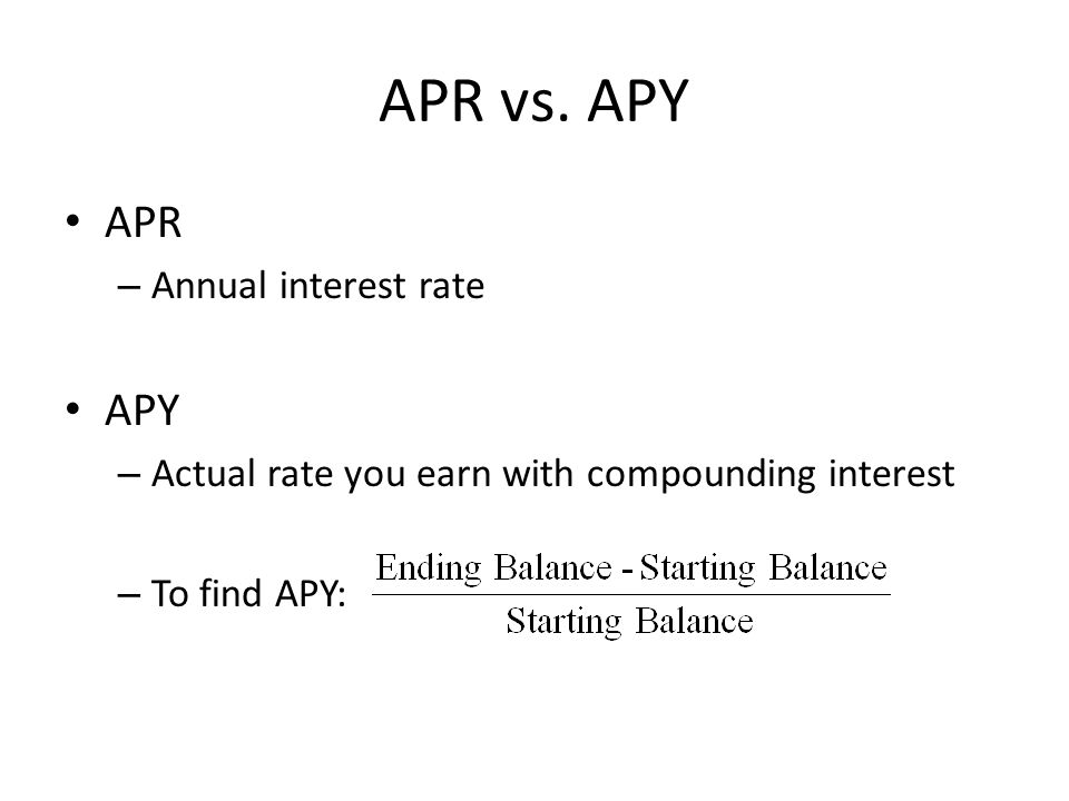 APR vs. APY APR APY Annual interest rate