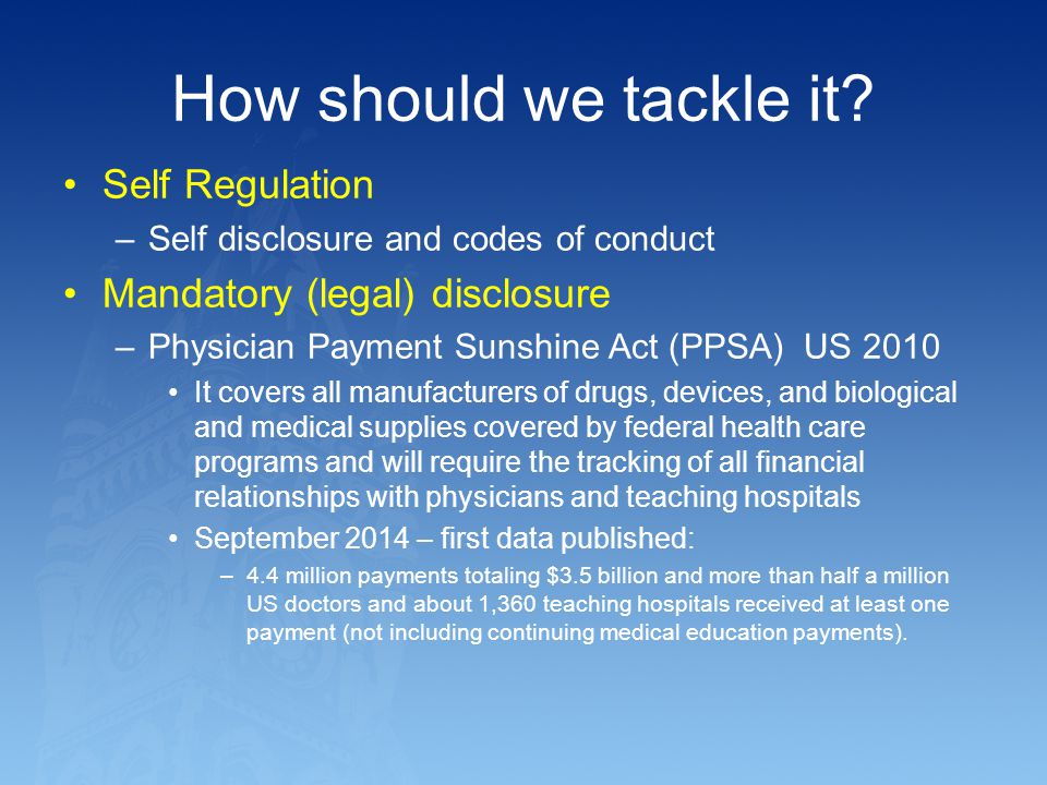 How should we tackle it Self Regulation Mandatory (legal) disclosure