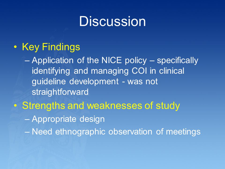 Discussion Key Findings Strengths and weaknesses of study