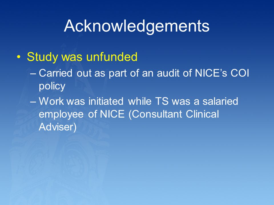 Acknowledgements Study was unfunded
