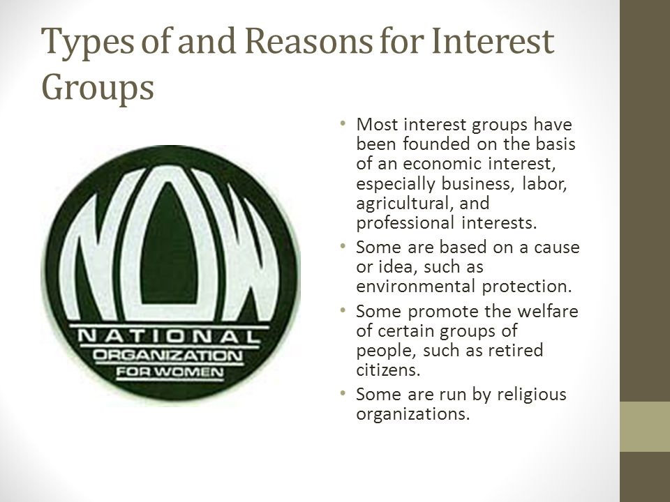 Types of and Reasons for Interest Groups