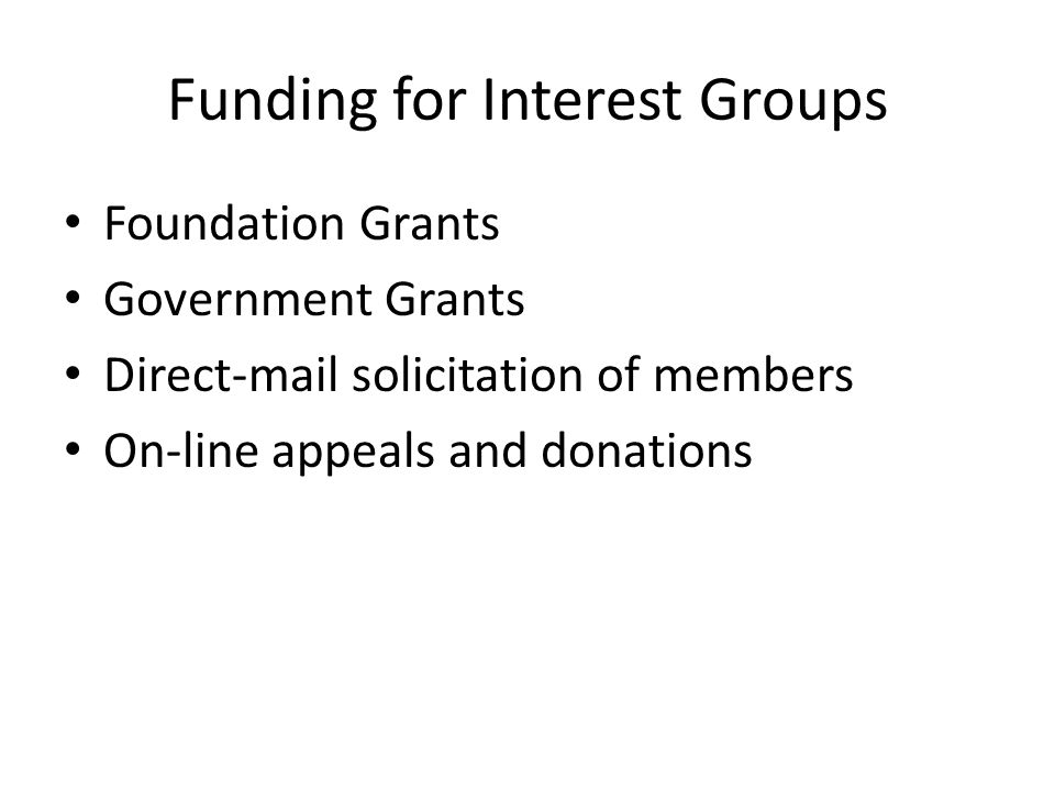 Funding for Interest Groups