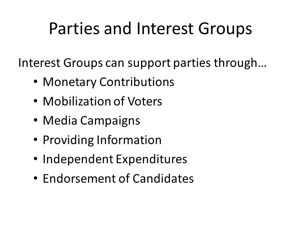 Parties and Interest Groups