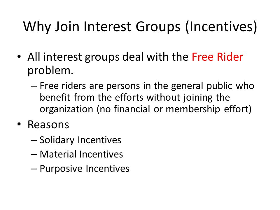 Why Join Interest Groups (Incentives)