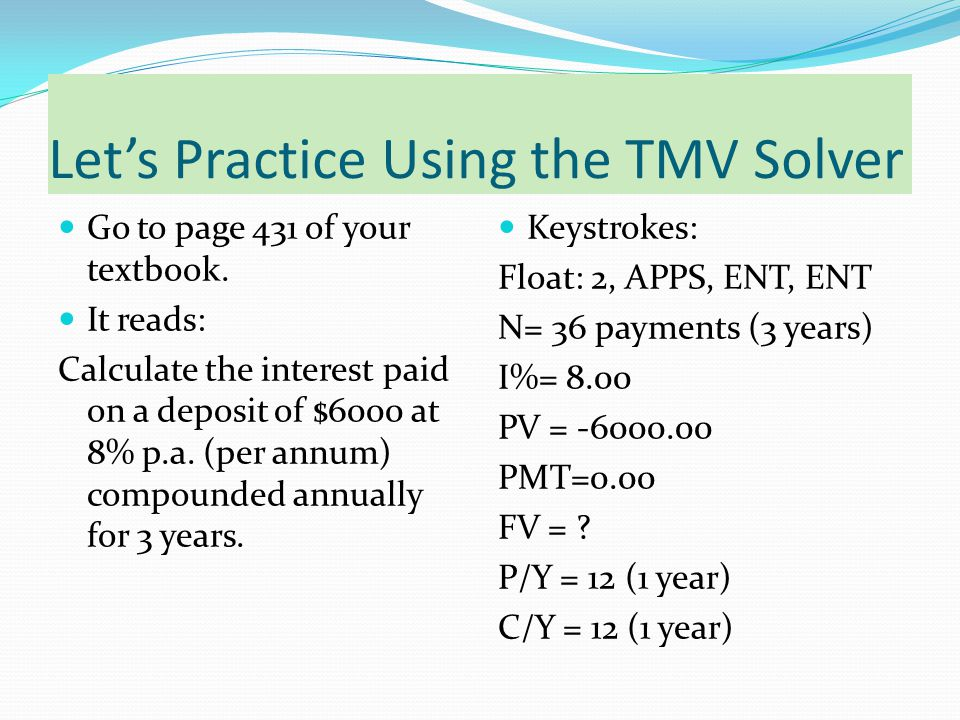 Let's Practice Using the TMV Solver