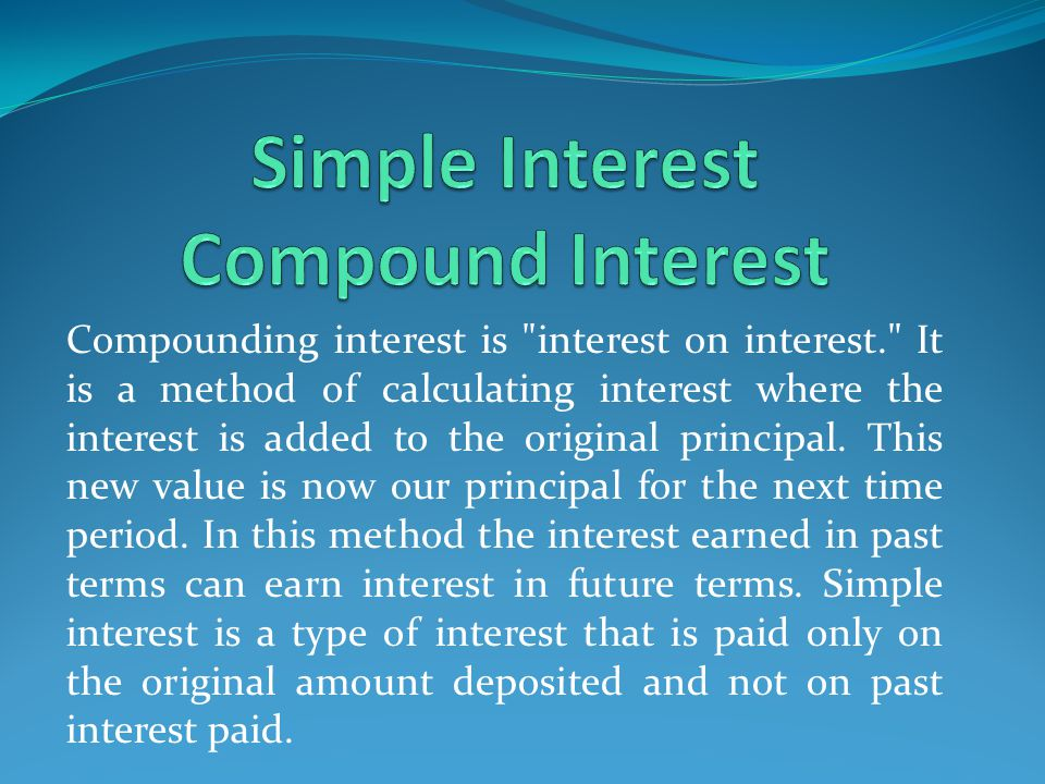 Simple Interest Compound Interest