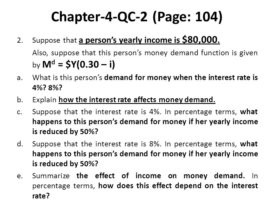 Chapter-4-QC-2 (Page: 104) Suppose that a person's yearly income is $80,000.