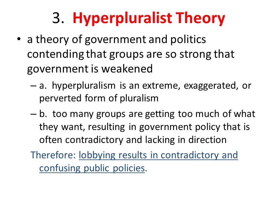 3. Hyperpluralist Theory