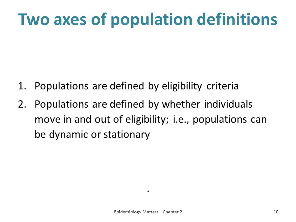 Two axes of population definitions