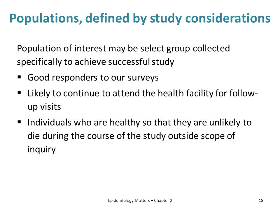 Populations, defined by study considerations