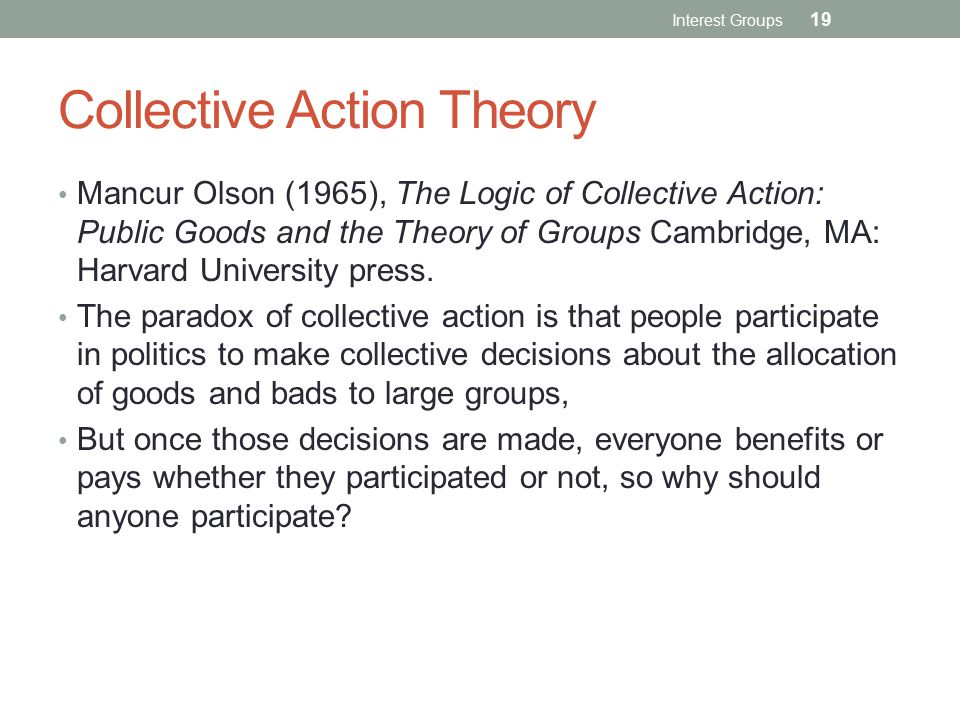 Collective Action Theory
