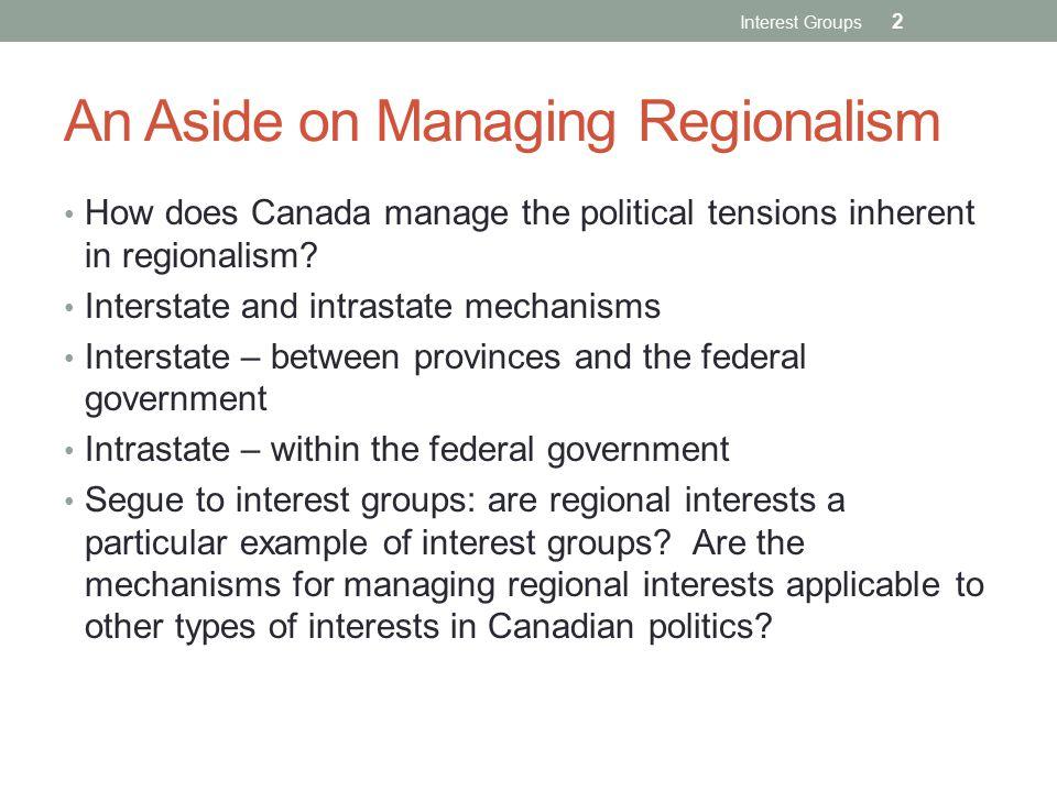 An Aside on Managing Regionalism