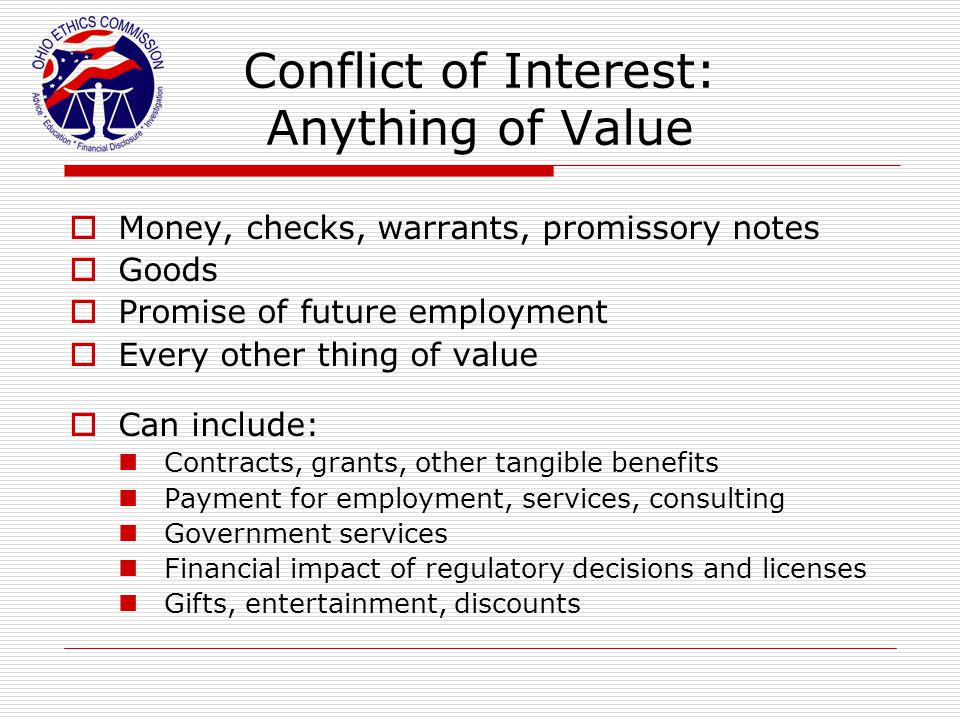 Conflict of Interest: Anything of Value