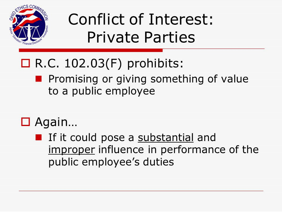 Conflict of Interest: Private Parties