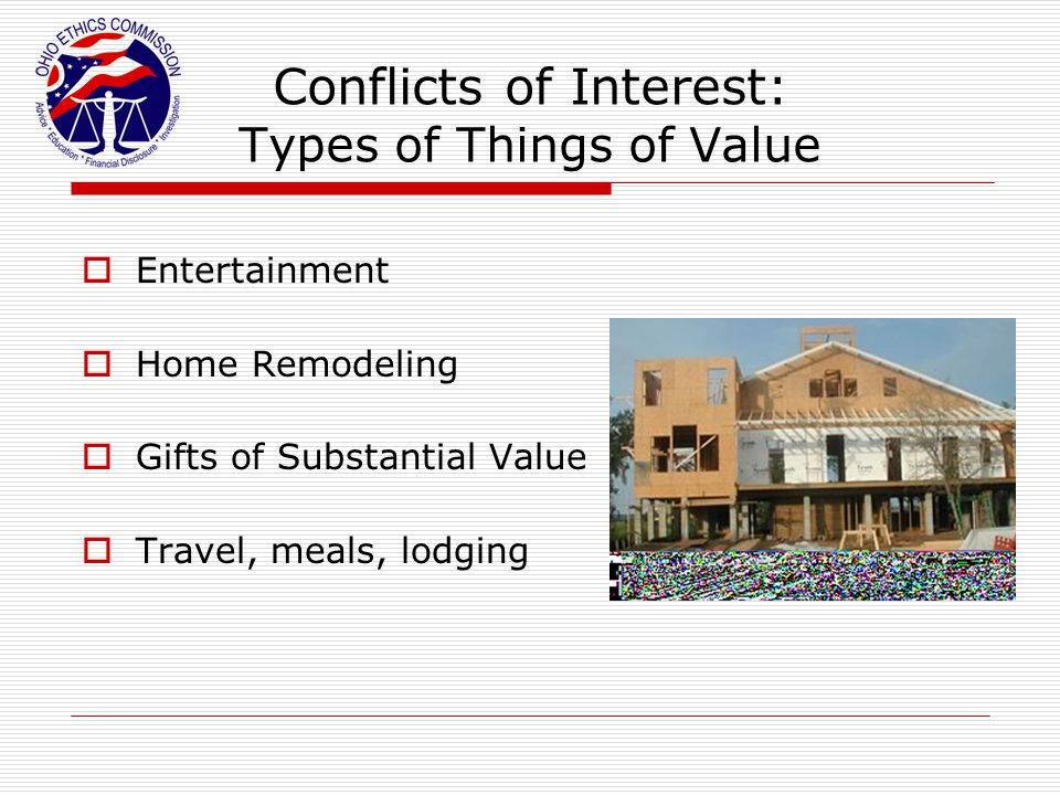 Conflicts of Interest: Types of Things of Value