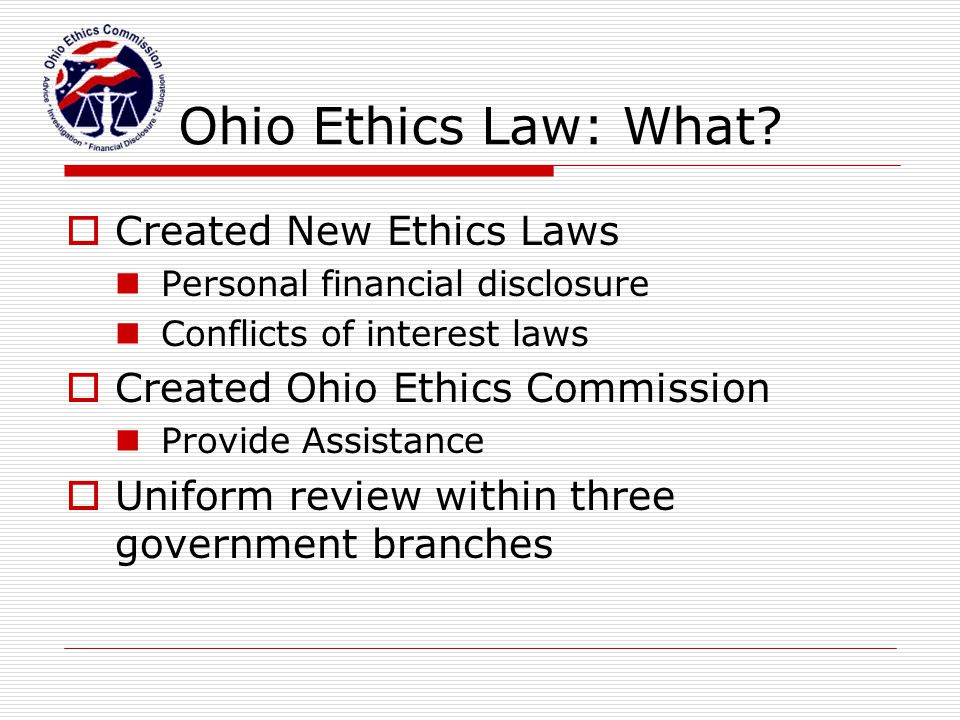 Ohio Ethics Law: What Created New Ethics Laws