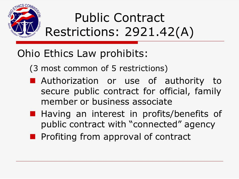 Public Contract Restrictions: 2921.42(A)